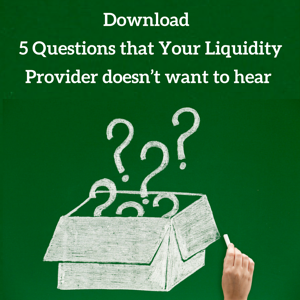 Download 5 Questions that Your Liquidity Provider doesn't want to hear