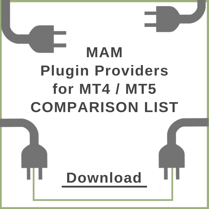 MAM Plugin Providers for MT4 / MT5 - Comparison List